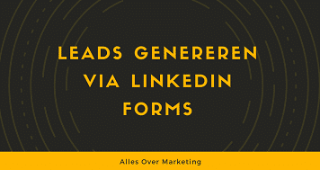 Leads genereren via LinkedIn